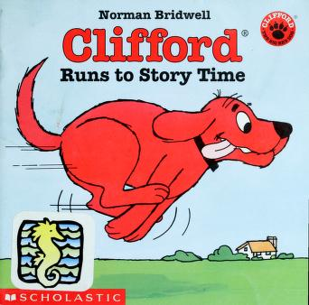 Cover of: Clifford Runs to Story Time (Clifford the Big Red Dog) | Norman Bridwell