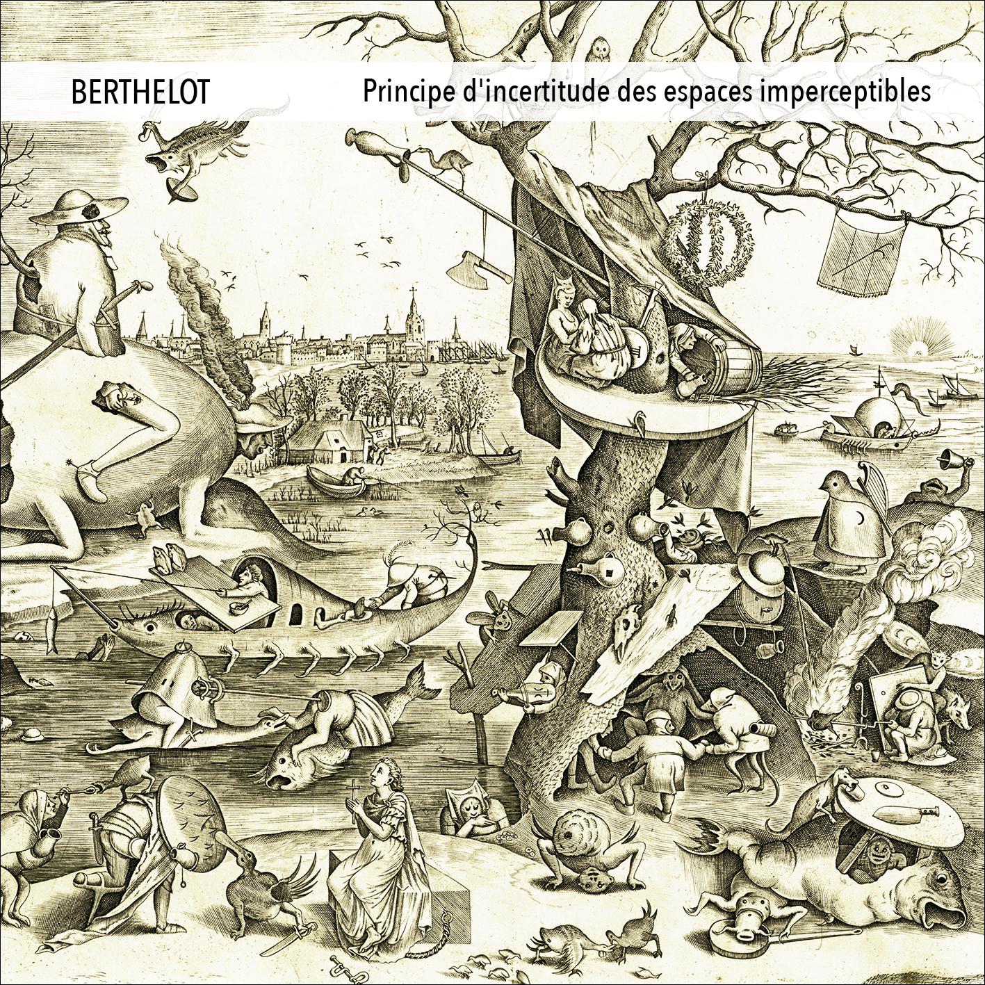 BERTHELOT – Principe d'incertitude des espaces imperceptibles