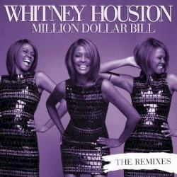 Whitney Houston - Million Dollar Bill (...