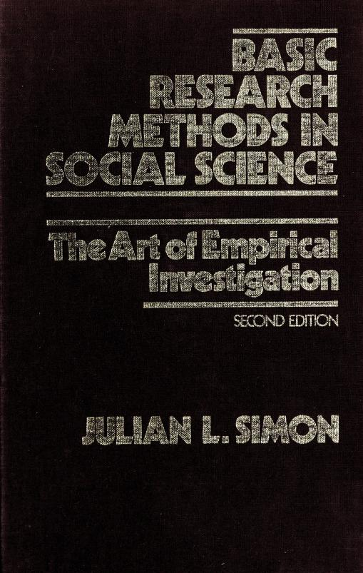 Basic research methods in social science by Julian Lincoln Simon