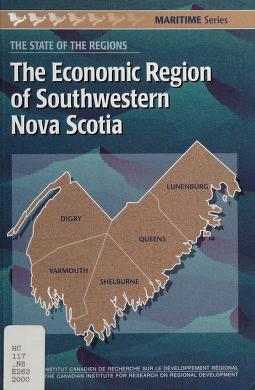 Cover of: The economic region of Southwestern Nova Scotia   edited by Maurice Beaudin.