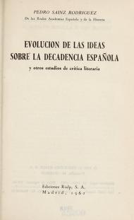 Cover of: Evolución de las ideas sobre la decadencia español | Pedro Sáinz Rodríguez