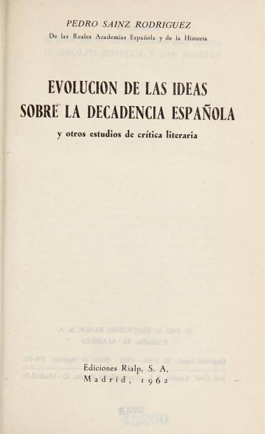 Evolución de las ideas sobre la decadencia español by Pedro Sáinz Rodríguez