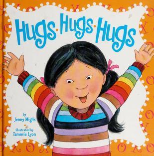 Cover of: Hugs Hugs Hugs; Kisses Kisses Kisses |
