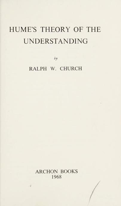 Hume's theory of the understanding by Ralph Withington Church