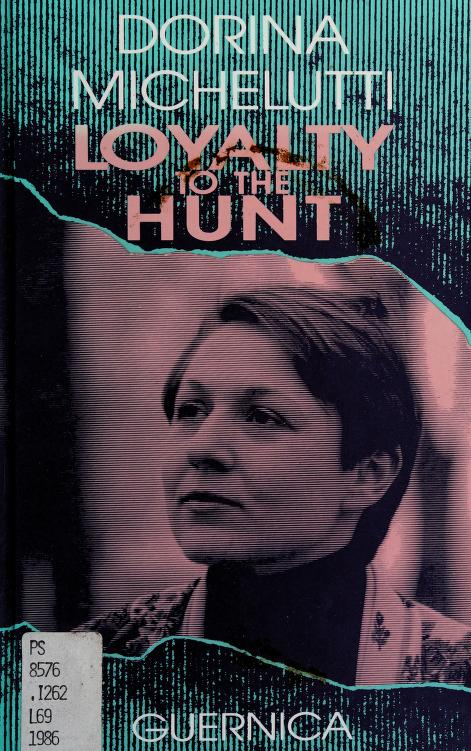 Loyalty to the hunt by Dôre Michelut