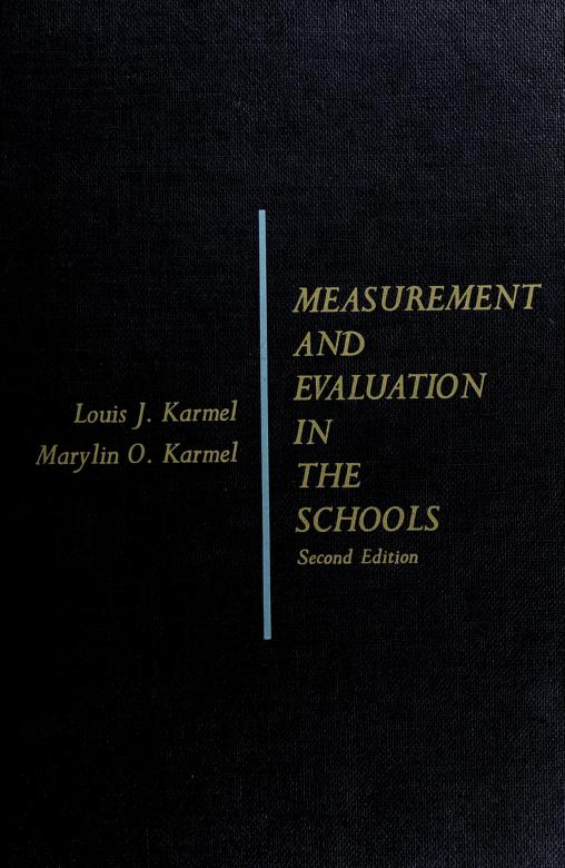 Measurement and evaluation in the schools by Louis J. Karmel