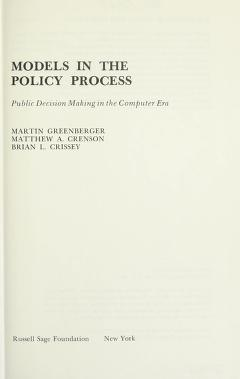 Cover of: Models in the policy process | Martin Greenberger
