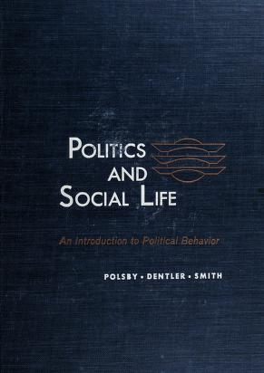 Cover of: Politics and social life   Nelson W. Polsby