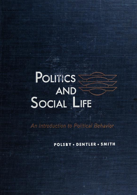 Politics and social life by Nelson W. Polsby