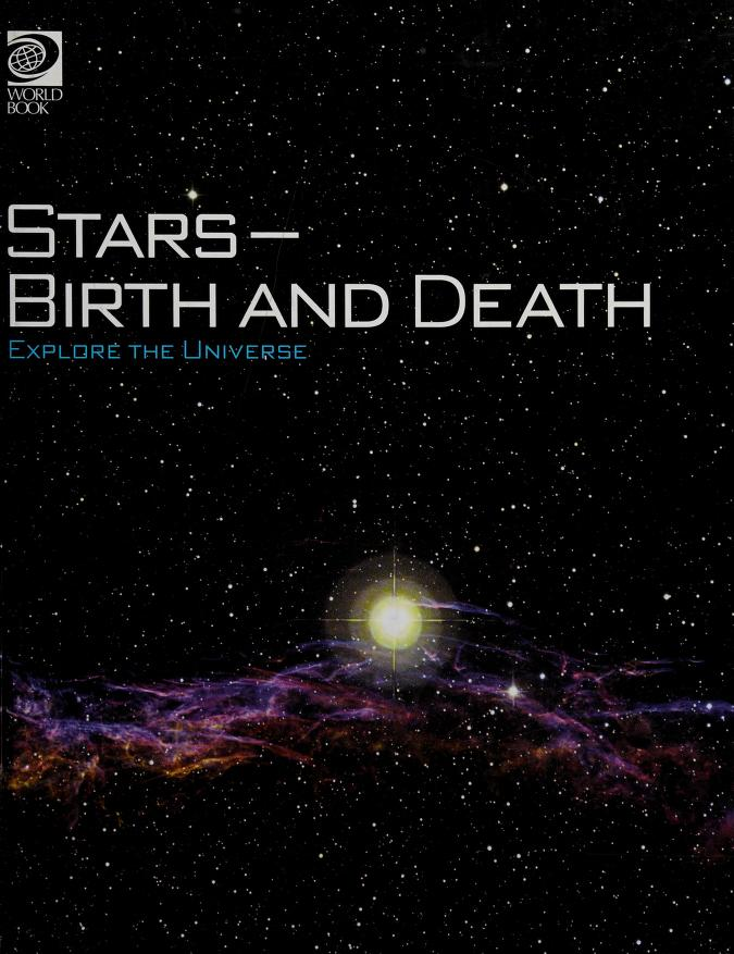 Stars-- birth and death by World Book, Inc
