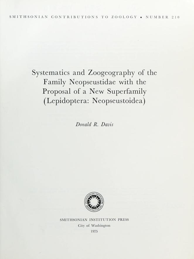 Systematics and zoogeography of the family Neopseustidae with the proposal of a new superfamily (Lepidoptera, Neopseustoidea) by Davis, Donald R.