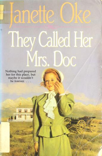 Cover of: They called her Mrs. Doc | Janette Oke