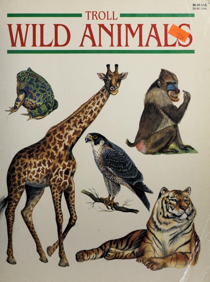 Troll wild animals by Ellen Dreyer