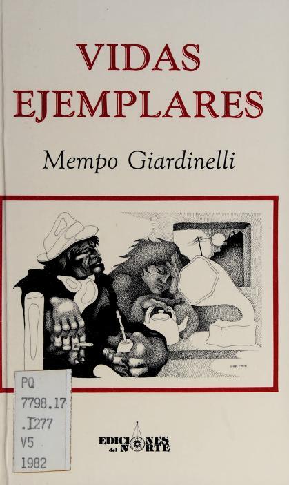 Vidas ejemplares by Mempo Giardinelli