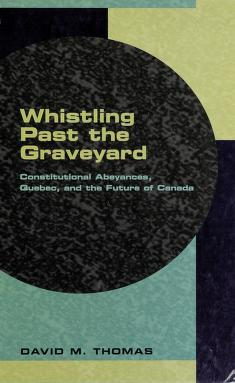 Cover of: Whistling past the graveyard   Thomas, David M.