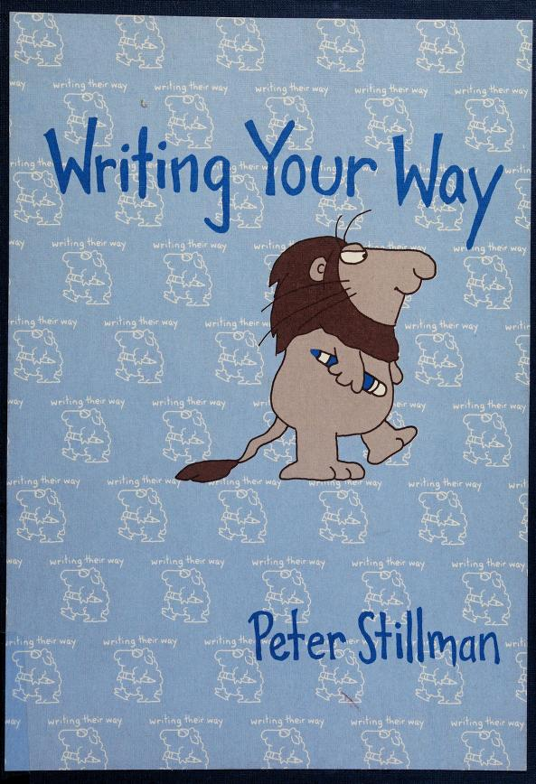 Writing your way by Peter Stillman